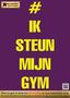 Posters-#iksteunmijngym-A1-Formaat